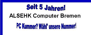 ALSEHK Computer Bremen - 5 Jahre Jubiläum