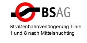 Verlängerung Straßenbahnlinie 1 und 8 nach Huchting