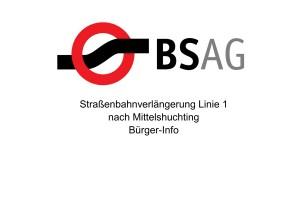 Straßenbahnverlängerung Linie 1 nach Mittelshuchting