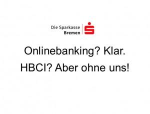 Sparkasse Bremen demnächst ohne HBCI